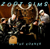 "Zoot Sims ""On the Corner"""